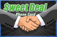 Sweet Deal Phone Card