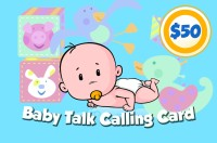 Baby Talk Phone Card $50