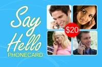 Say Hello phone card $20
