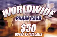 Worldwide Phone Card $50
