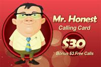Mr Honest calling card $30